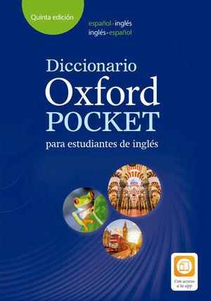 DICCIONARIO OXFORD POCKET PARA ESTUDIANTES DE INGLÉS. ESPAÑOL-INGLÉS/INGLÉS-ESPA