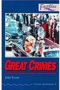 4.FACTFILES/GREAT CRIMES