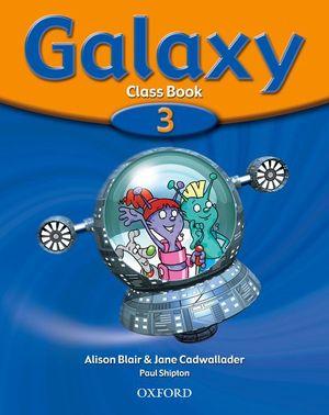INGLES GALAXY 3 CLASS BOOK - OXFORD