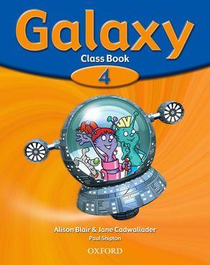 INGLES GALAXY 4 CLASS BOOK - OXFORD
