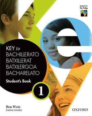 KEY TO BACHILLERATO 1. STUDENT'S BOOK