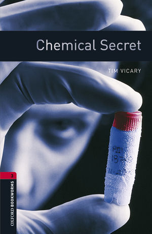 OXFORD BOOKWORMS LIBRARY 3. CHEMICAL SECRET MP3 PACK