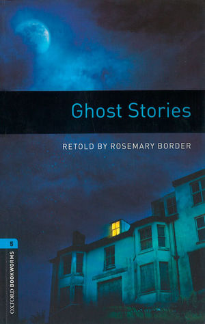 OXFORD BOOKWORMS LIBRARY 5. GHOST STORIES MP3 PACK