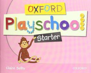 (08).OXF.PLAYSCHOOL STARTER.CLASSBOOK (3 AÑOS)