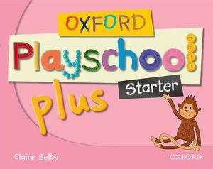 (08).OXF.PLAYSCHOOL PLUS STARTER.CLASSBOOK (3 AÑOS