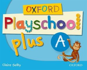 (08).OXF.PLAYSCHOOL PLUS (A).CLASSBOOK (4 AÑOS)