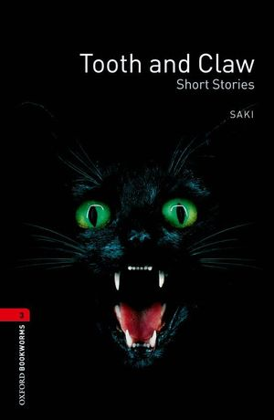 OXFORD 3. TOOTH AND CLAW SHORT STORIES
