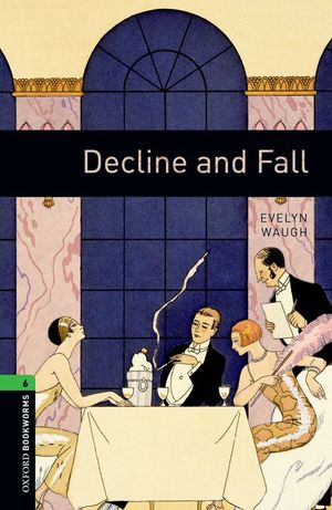 DECLINE AND FALL.(BKWL.6)