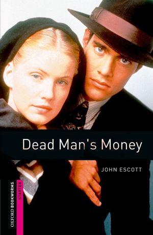 DEAD MAN'S MONEY (STARTER)