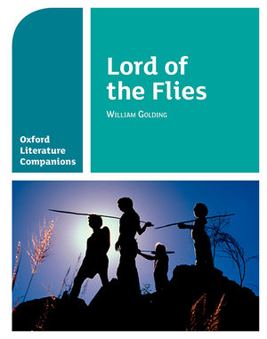 OXFORD LITERATURE COMPANION. LORD OF THE FLIES