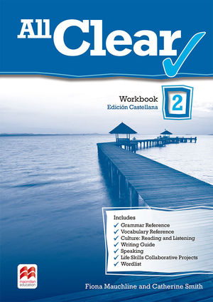 ALL CLEAR 2. WORKBOOK. SPANISH EDITION.