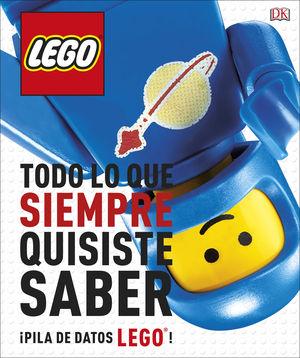 LEGO TODO LO QUE SIEMPRE QUISITE SABER LEGO