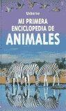 MI PRIMERA ENCICL. DE ANIMALES
