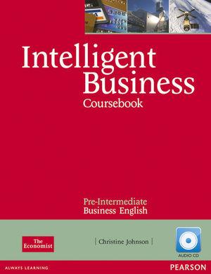 INTELLIGENT BUSINESS PREINTERMEDIATE COURSEBOOK