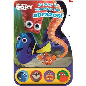 A DORY LE ENCANTAN LOS ABRAZOS - BUSCANDO A DORY - LIBRO DE SONIDOS