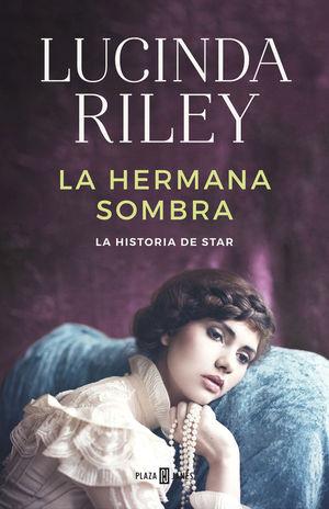 LA HERMANA SOMBRA / HISTORIA DE STAR
