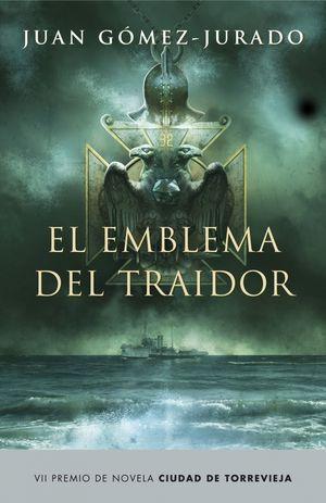 EL EMBLEMA DEL TRAIDOR. PREMIO TORREVIEJA 2008