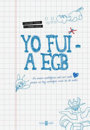 YO FUÍ A EGB 1