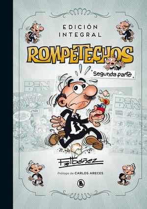 ROMPETECHOS (EDICIÓN INTEGRAL: SEGUNDA PARTE)