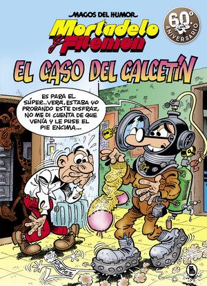 195 MORTADELO Y FILEMÓN. EL CASO DEL CALCETÍN (MAGOS DEL HUMOR 195)