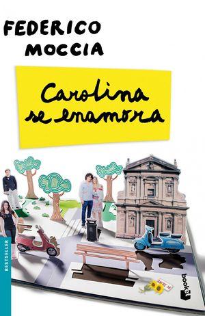 1268.BOOKET/CAROLINA SE ENAMORA.(BESTSELLER)