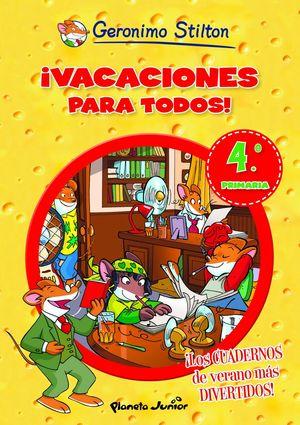 ¡VACACIONES PARA TODOS! 4 STILTON