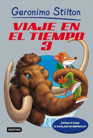 VIAJE EN EL TIEMPO 3 / STILTON