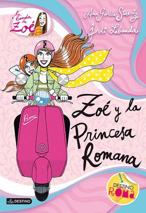 5 ZOE Y LA PRINCESA ROMANA / BANDA DE ZOE