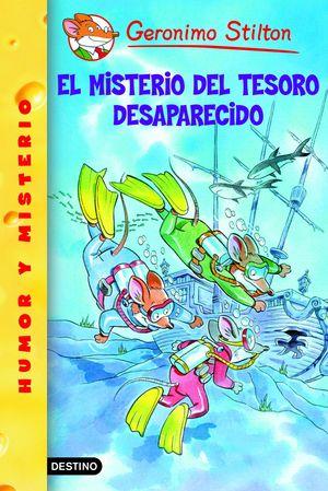 EL MISTERIO DEL TESORO DESAPARECIDO - GERONIMO STILTON - DESTINO