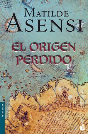 EL ORIGEN PERDIDO - MATILDE ASENSI - PLANETA/BOOKET