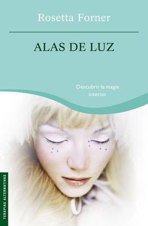 ALAS DE LUZ. BOOKET. ROSETTA FORNER/TERAPIAS ALTERNATIVAS