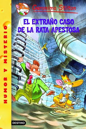EXTRAÑO CASO DE LA RATA APESTOSA. GERONIMO STILTON. DESTINO