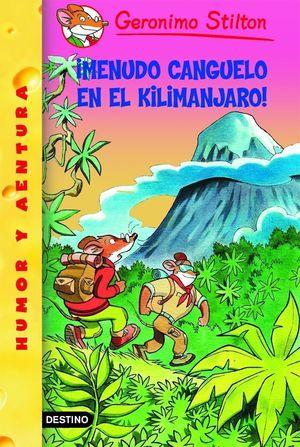 MENUDO CANGUELO EN EL KILIMANJARO/ GERONIMO STILTON