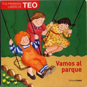 VAMOS AL PARQUE/ TEO