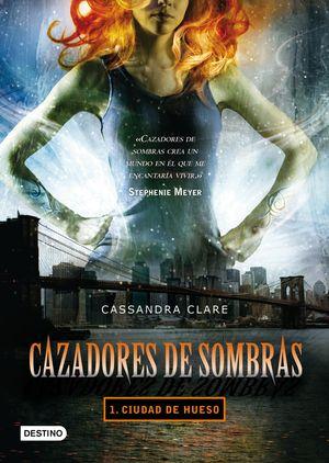 CIUDAD DE HUESO / CAZADORES DE SOMBRAS I