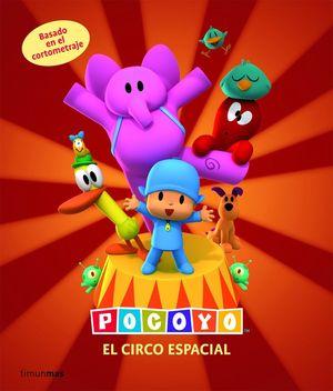 POCOYO Y EL CIRCO ESPACIAL