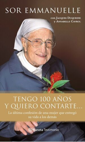 TENGO 100 AÑOS Y QUIERO CONTARTE...