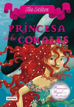 2 PRINCESA DE LOS CORALES / TEA STILTON