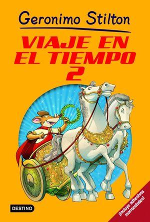 VIAJE EN EL TIEMPO 2 / STILTON