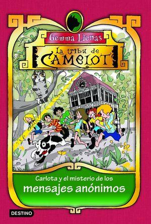 LA TRIBU DE CAMELOT 9. CARLOTA Y EL MISTERIO DE LO