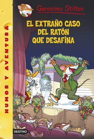 55 EL EXTRAÑO CASO DEL RATON QUE DESAFINA / STILTON
