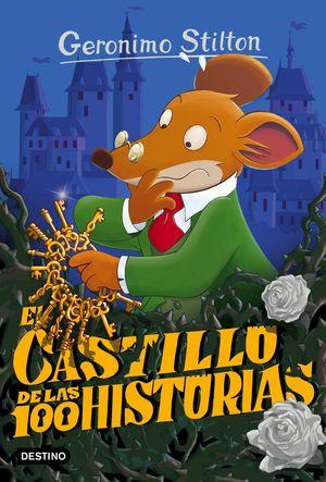 60 STILTON EL CASTILLO DE LAS 100 HISTORIAS / STILTON