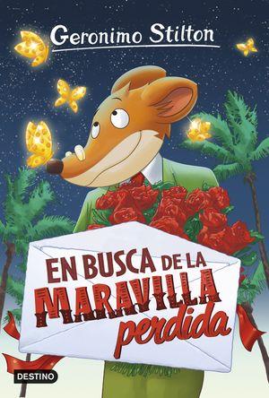 2 EN BUSCA DE LA MARAVILLA PERDIDA / STILTON