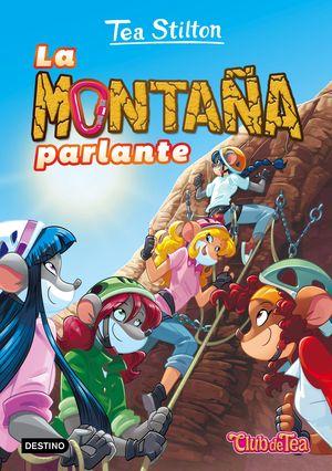 2 LA MONTAÑA PARLANTE / TEA STILTON