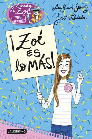 7 ZOÉ ES LO MÁS! / TOP SECRET BANDA DE ZOE