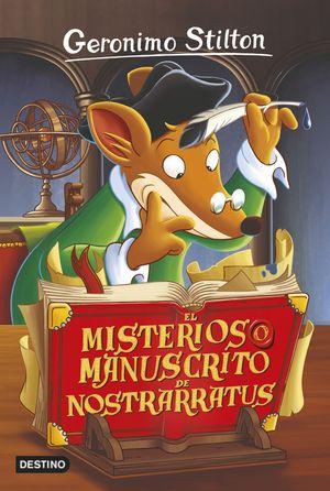 3 EL MISTERIOSO MANUSCRITO DE NOSTRARRATUS / STILTON