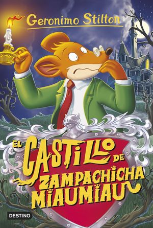 14 EL CASTILLO DE ZAMPACHICHA MIAUMIAU / STILTON