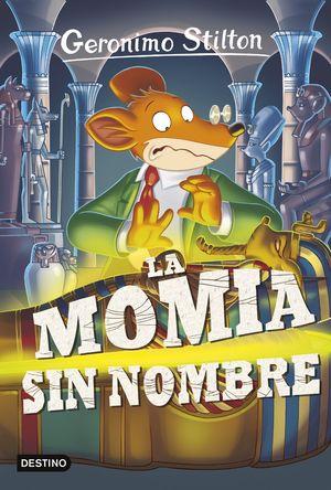 41 LA MOMIA SIN NOMBRE / STILTON