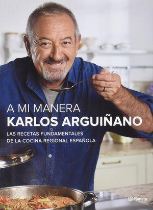 A MI MANERA KARLOS ARGUIÑANO