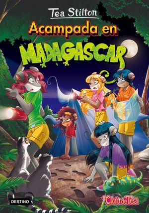 24 ACAMPADA EN MADAGASCAR / TEA STILTON